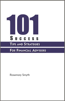 101 Success Tips and Strategies for Financial Advisors